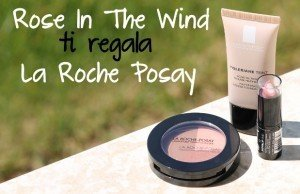 rose in the wind ti regala la roche posay